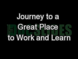 Journey to a Great Place to Work and Learn