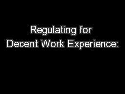 Regulating for Decent Work Experience: