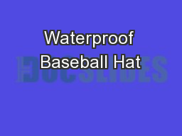 Waterproof Baseball Hat