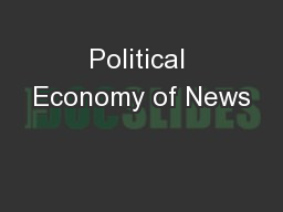 Political Economy of News