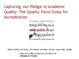 Capturing our Pledge to Academic Quality: The Quality Focus