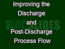 Improving the Discharge and Post-Discharge Process Flow