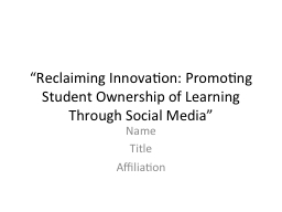 �Reclaiming Innovation: Promoting Student Ownership of Le