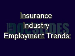 Insurance Industry Employment Trends: