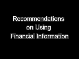 Recommendations on Using Financial Information