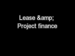 Lease & Project finance