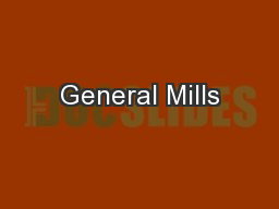 General Mills PowerPoint PPT Presentation