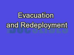 Evacuation and Redeployment