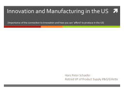 Innovation and Manufacturing in the US PowerPoint PPT Presentation