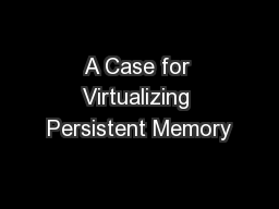 A Case for Virtualizing Persistent Memory