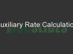 Auxiliary Rate Calculation PowerPoint PPT Presentation
