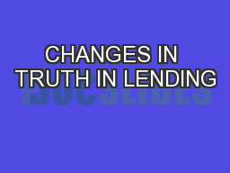 CHANGES IN TRUTH IN LENDING