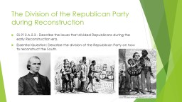 The Division of the Republican Party During Reconstruction