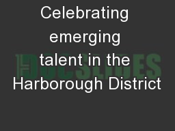 Celebrating emerging talent in the Harborough District