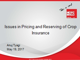 Issues in Pricing and Reserving of Crop Insurance