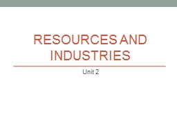 Resources and Industries PowerPoint PPT Presentation