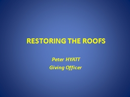 RESTORING THE ROOFS PowerPoint PPT Presentation