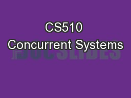 CS510 Concurrent Systems