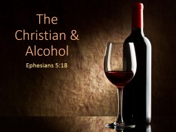… The Christian & Alcohol