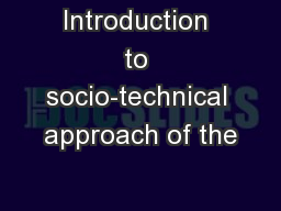 Introduction to socio-technical approach of the