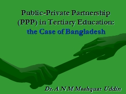 Public-Private Partnership (PPP) in Tertiary Education: