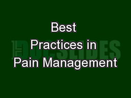 Best Practices in Pain Management