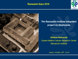 The Ramazzini Institute integrated project on Glyphosate