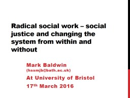 Social Work and Social Work Education: crisis, what crisis? PowerPoint PPT Presentation
