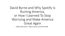 David Byrne and Why Spotify Is