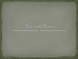 Persian Wars PowerPoint PPT Presentation