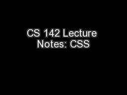 CS 142 Lecture Notes: CSS PowerPoint PPT Presentation