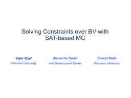 Solving Constraints over BV with SAT-based MC PowerPoint PPT Presentation