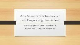 2017 Summer Scholars Science and Engineering Orientation