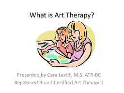 What is Art Therapy? PowerPoint PPT Presentation