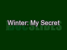 Winter: My Secret