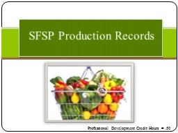 SFSP Production