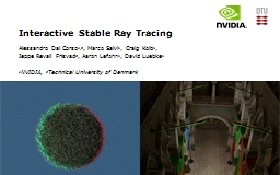 Interactive Stable Ray Tracing PowerPoint PPT Presentation