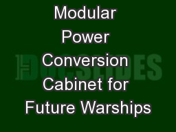 Modular Power Conversion Cabinet for Future Warships