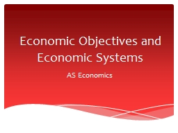 Economic Objectives and Economic Systems PowerPoint PPT Presentation