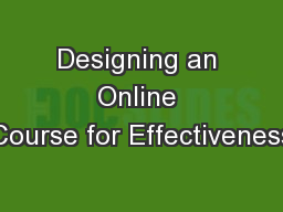 Designing an Online Course for Effectiveness