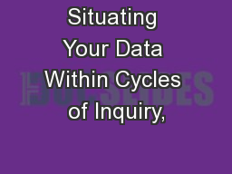 Situating Your Data Within Cycles of Inquiry,