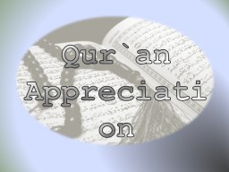 Qur`an Appreciation