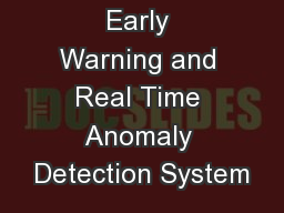 Early Warning and Real Time Anomaly Detection System