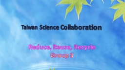 Taiwan Science Collaboration PowerPoint PPT Presentation