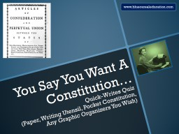 You Say You Want A Constitution�
