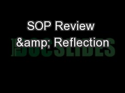 SOP Review & Reflection