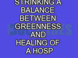 STRINKING A BALANCE BETWEEN GREENNESS AND HEALING OF A HOSP