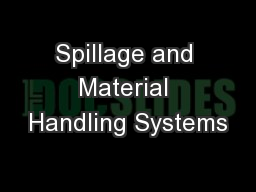 Spillage and Material Handling Systems