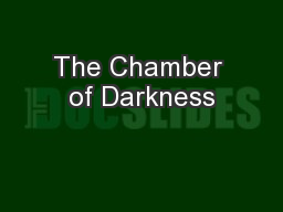 The Chamber of Darkness