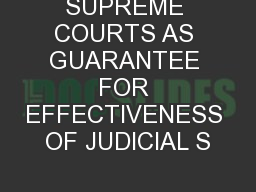 SUPREME COURTS AS GUARANTEE FOR EFFECTIVENESS OF JUDICIAL S